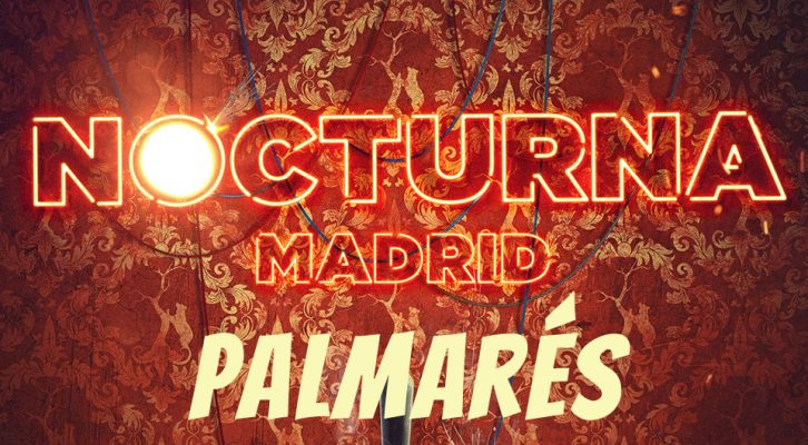 PALMARÉS - Festival de cine fantástico Nocturna Madrid '17